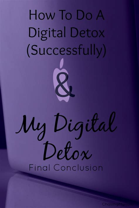 How To Do Digital Detox how to do a digital detox successfully and