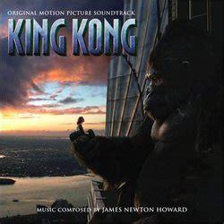 theme music king kong king kong soundtrack 2005