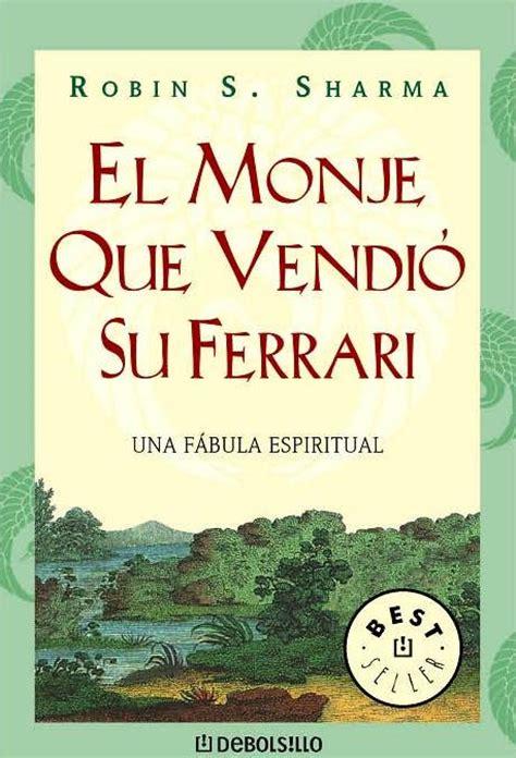 rese 241 a de libros el monje que vendi 243 su ferrari de robin s sharma granvalparaiso
