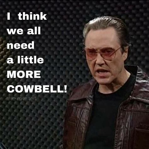 More Cowbell Meme - funny will ferrell