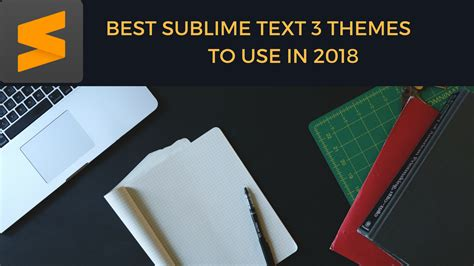 best sublime text themes to use in 2017 sublime text 3 sublime text themes best sublime text themes to use in 2018