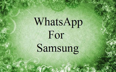 whatsapp for samsung mobile whatsapp for samsung whatsapp for samsung mobile