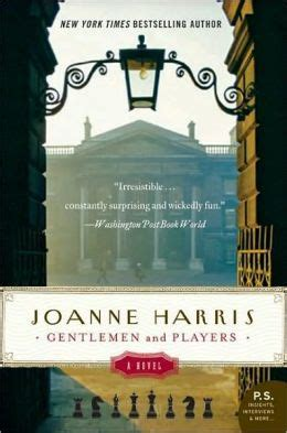 and gentlemen books gentlemen and players by joanne harris 9780061839917