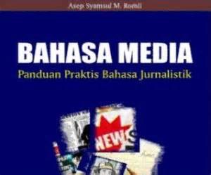 Jurnalistik Terapan bahasa media panduan praktis bahasa jurnalistik