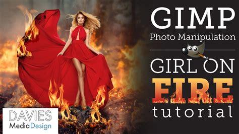 gimp tutorial image manipulation gimp tutorial girl on fire photo manipulation youtube