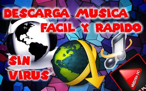 descargar musica gratis y rapido descargar musica gratis facil rapido y sin virus 10