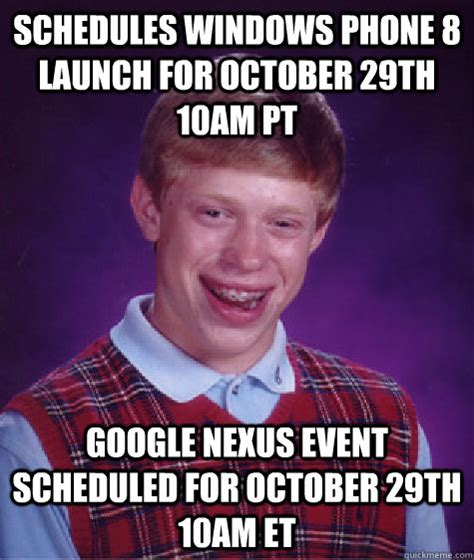 October 3 Meme - schedules windows phone 8 launch for october 29th 10am pt