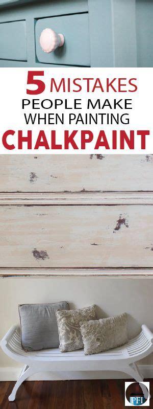 diy chalk paint mistakes best 25 all highlights ideas on show