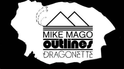 Outlines Mike Mago by Mike Mago Ft Dragonette Outlines
