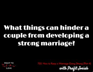 Things That Can Ruin A Strong Marriage by How To Keep A Marriage Going Strong Part 4