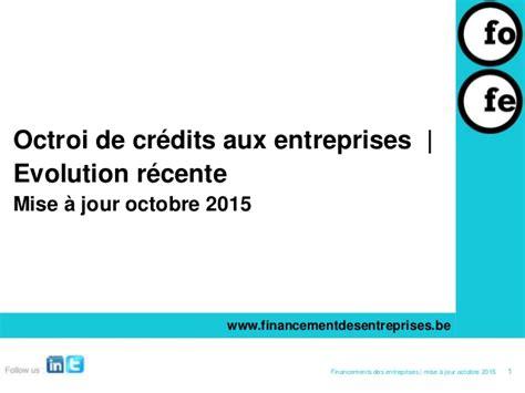 octroi de credits aux entreprises mise  jour octobre  web