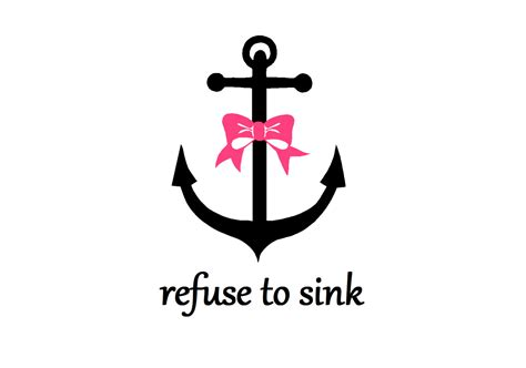 Anchor Refuse To Sink i refuse to sink anchor quotes wallpaper quotesgram