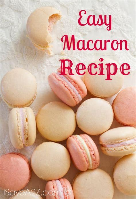 macarons recipe easy macaron recipe isavea2z
