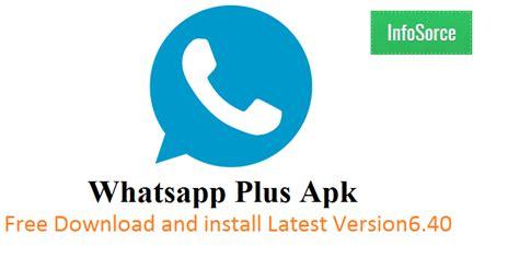 whatsapp full version apk free download whatsapp plus apk free download latest version working 100