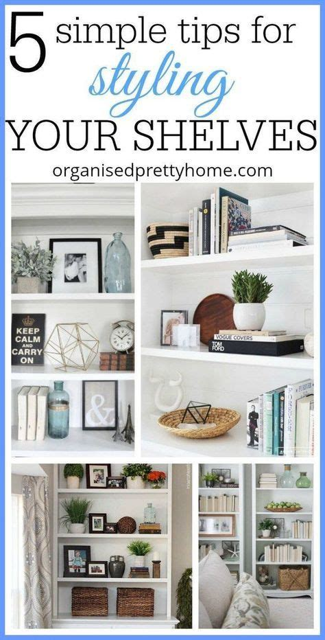 Ideen Wohnzimmer 4970 by 5 Simple Tips For Decorating Shelves Tammy S Board