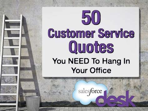 besf of ideas some pictures which inspiring us to 50 customer service quotes you need to hang in your office
