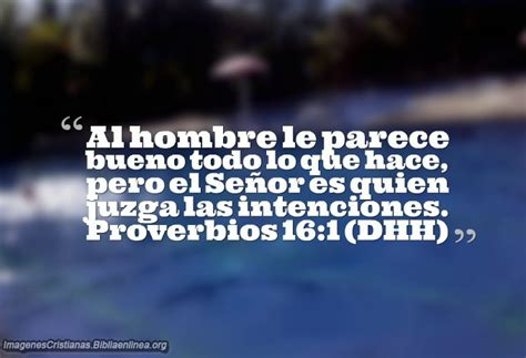 hombres importantes de la biblia proverbios 16 1 el se 241 or es quien juzga las intenciones
