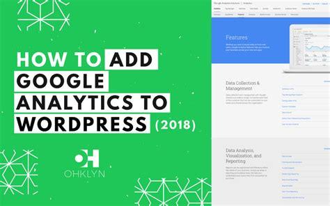 tutorial google analytics wordpress how to add google analytics to wordpress 2018 3 easy