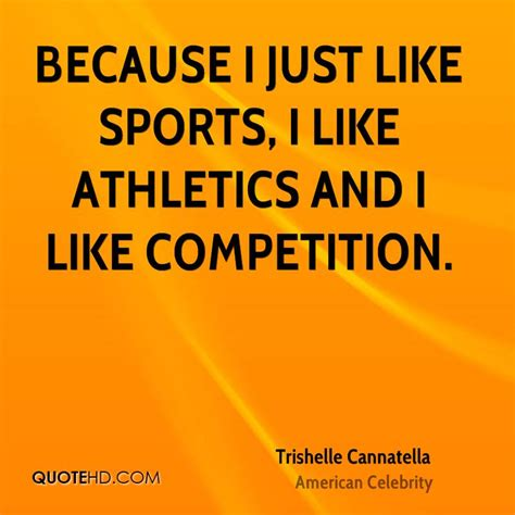 Just Because I Like Them by Trishelle Cannatella Quotes Quotehd