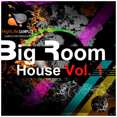 big room house high light big room house vol 1 sle pack wav at juno download