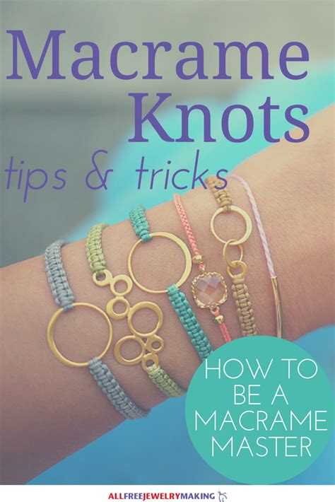 How To Do Macrame - how to macrame 7 must knots allfreejewelrymaking