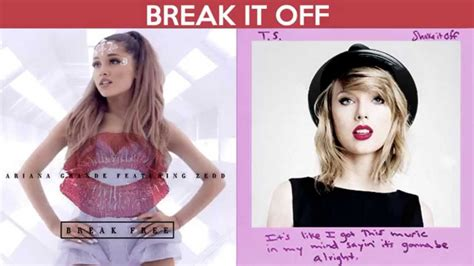 taylor swift and ariana grande mashup break it off break free vs shake it off mashup ariana