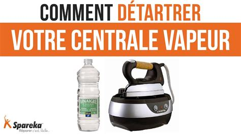 Comment Nettoyer Une Semelle De Centrale Vapeur by Comment D 233 Tartrer La Semelle De Votre Centrale Vapeur