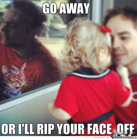 Go Away Meme - go away he doesn t want to see you by recyclebin meme center