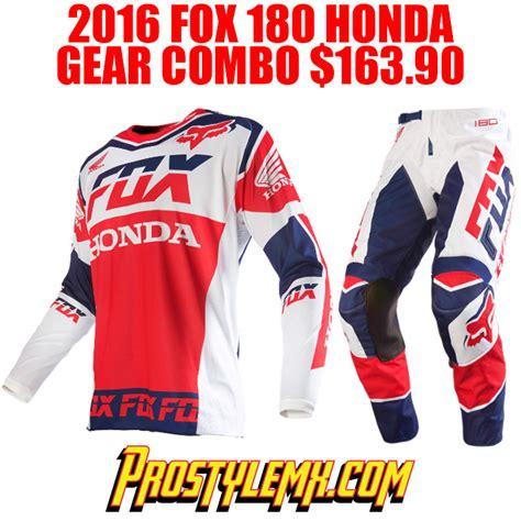 fox honda motocross gear 2016 fox 180 honda gear combo pro style mx