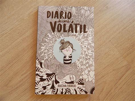 libro diario de una voltil 2015 en libros 47 diario de una vol 225 til natified