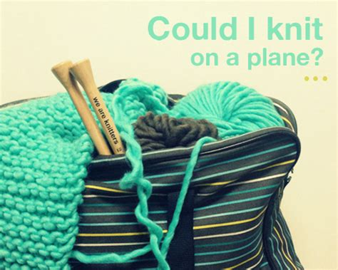 knitting needles on plane tejerenaviosen