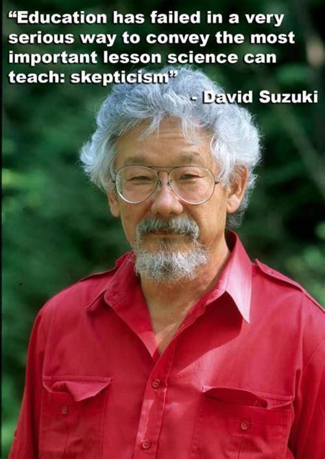 What Has David Suzuki Done For The Environment 25 Best Ideas About David Suzuki On