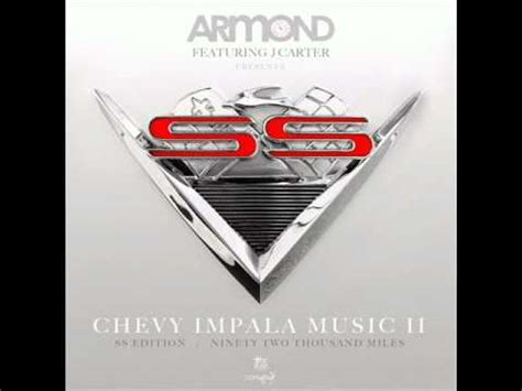 chevy impala lyrics armond feat j chevy impala ll lyrics