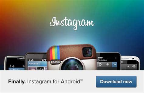 instagram app for android free instagram for android nu beschikbaar computer idee