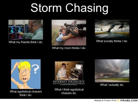 Storm Meme - storm chasing memes image memes at relatably com
