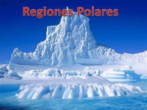 imagenes de paisajes de zonas polares presentaci 243 n regiones polares