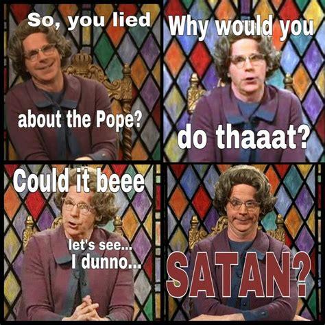 Church Lady Meme - 59 best church lady images on pinterest dana carvey