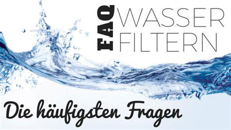 östrogen Aus Wasser Filtern by Was Du 252 Ber Chlor Im Trinkwasser Wissen Musst Dein