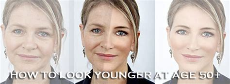 look younger at 50 how to look younger at age 50 24 tips to look young again