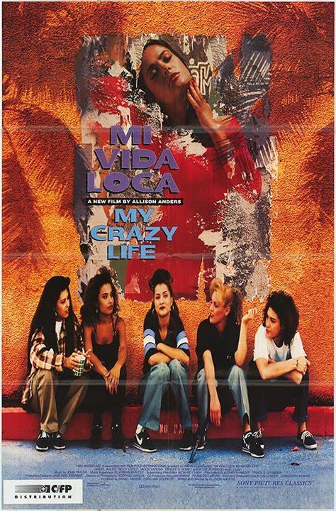 mi vida loca 1993 poster mi vida loca 1993 movie