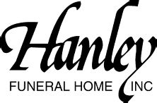 hanley funeral home inc family owned since 1930