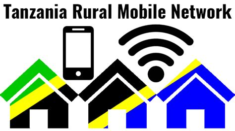new mobile network tanzania rural mobile network expand to new villages in