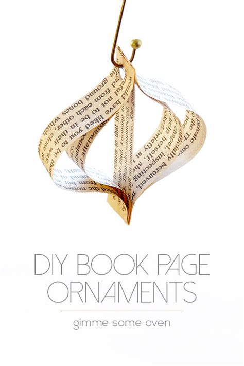 book page ornaments diy easy book page ornaments gimme some oven