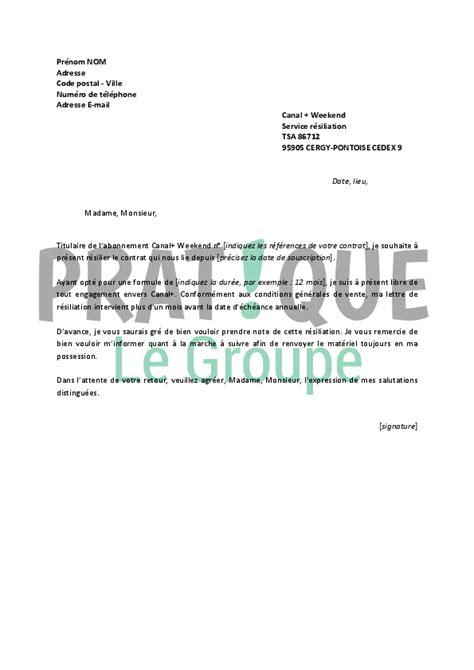 Resiliation Lettre Canal Plus lettre de r 233 siliation canal weekend pratique fr