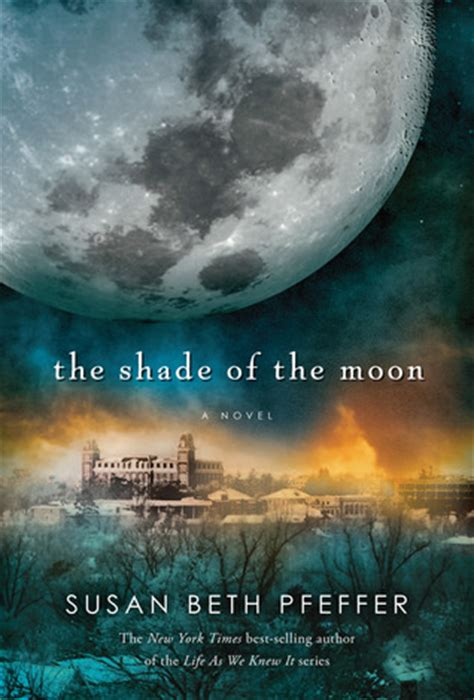 the moon and the other books the shade of the moon the last survivors 4 by susan