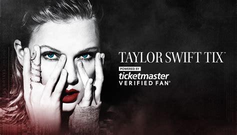 ticketmaster verified fan taylor swift ticketmaster news owler