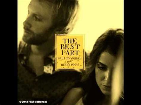 Love Is The Best Part Lyrics Nikki Reed | the best part nikki reed paul mcdonald youtube
