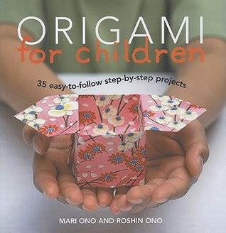 Origami Books For Adults - origami for children 35 easy to follow step by step