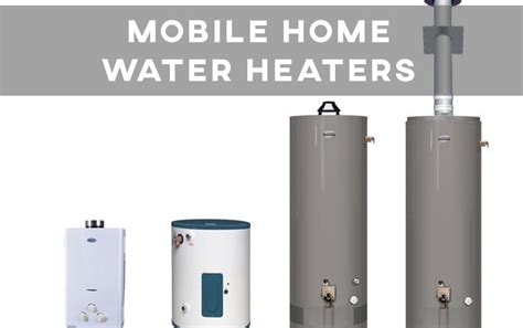 mobile home water mobile home water heater guide install compare troubleshoot