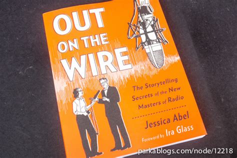 out on the wire the storytelling secrets of the new masters of radio book review out on the wire the storytelling secrets of
